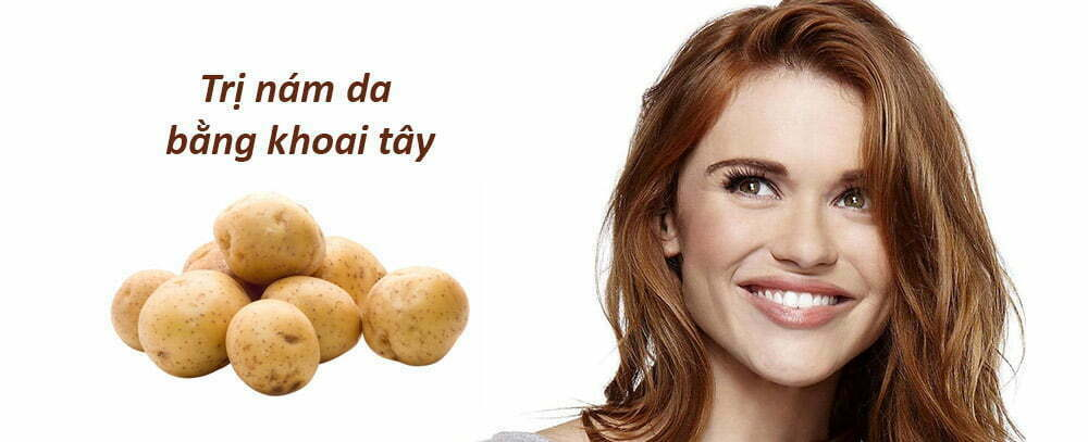 Cách trị nám da mặt bằng khoai tây